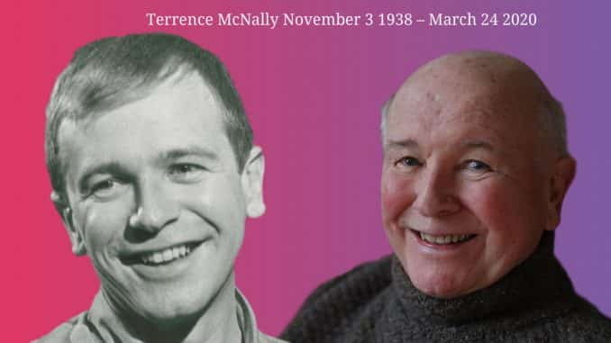 Playwright Terrence McNally November 3 1938 – March 24 2020
